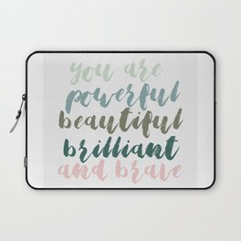 You Are Laptop Sleeve