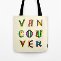 vancouver Tote Bags featuring Vancouver by Fimbis