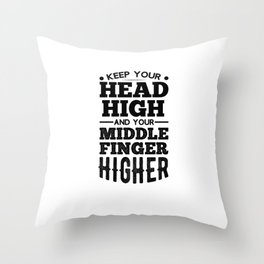 Head High Middle Finger Higher Sarcastic Humor unisex T-Shirt Throw Pillow