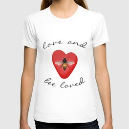 Love and Bee Loved T-shirt