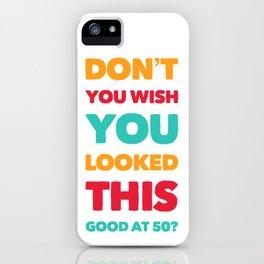 Fabulous 50 iPhone Case