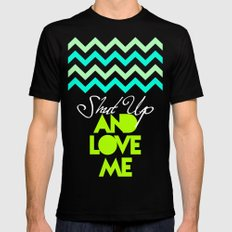 SHUT UP AND LOVE ME © - EMERALD GREEN - MEDIUM Mens Fitted Tee Black