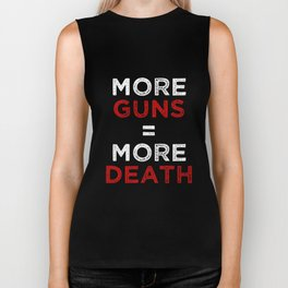 More Guns = More Death Biker Tank