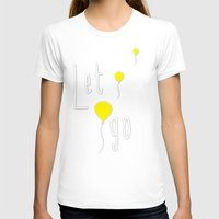 let it go T-shirts featuring Let Go by Mathis Designs