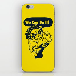 We Can Do It Pug iPhone Skin