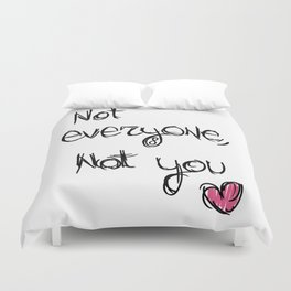Not everyone, not you - The 100 Duvet Cover