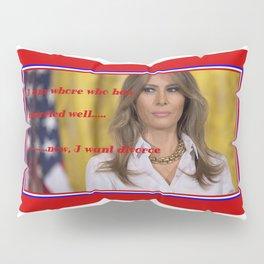 whore/melania Pillow Sham