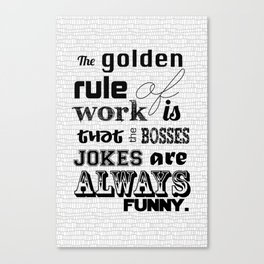 Golden Rules Canvas Print