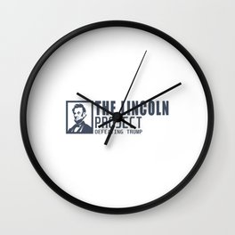 THE LINCOLN PROJECT Wall Clock