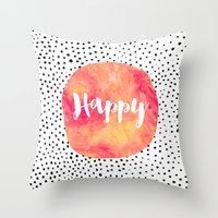 be happy Throw Pillows featuring Happy by Elisabeth Fredriksson