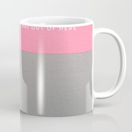 There must be some way out of here Coffee Mug