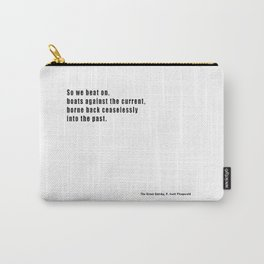 The Great Gatsby quote Carry-All Pouch