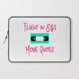 Fluent in 80s Movie Quotes Fun Cassette VCR Laptop Sleeve