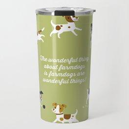 Farmdogs are wonderful things Travel Mug