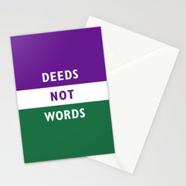 DEEDS NOT WORDS Stationery Cards