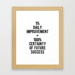 Inspiring - 1% Daily Improvement Quote Framed Art Print