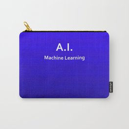 A.I. Machine Learning Carry-All Pouch