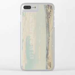 lets go on an adventure ... Clear iPhone Case