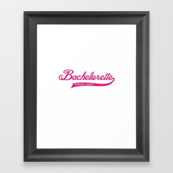 Bachelorette Framed Art Print