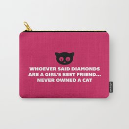 Woman's Best Friend Cat Funny Quote Carry-All Pouch