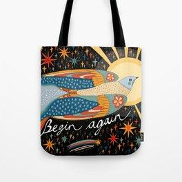 Begin again Tote Bag