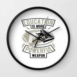 Education Is More Powerful Weapon Gun Rifle Wall Clock