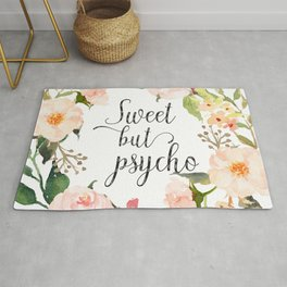 Sweet But Psycho, Quote Rug