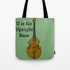 U is for Upright Bass Tote Bag