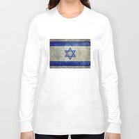 palestine Long Sleeve T-shirts featuring The National flag of the State of Israel - Distressed worn version by Bruce Stanfield