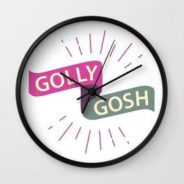 Golly Gosh! Wall Clock