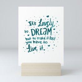Lovely To Dream Mini Art Print