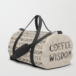 Coffee Wisdom Duffle Bag