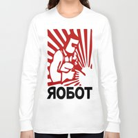 soviet Long Sleeve T-shirts featuring Soviet robot worker robot by Sofia Youshi