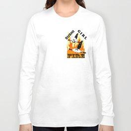 Sushi Girl  - Fire / T Shirts Long Sleeve T-shirt