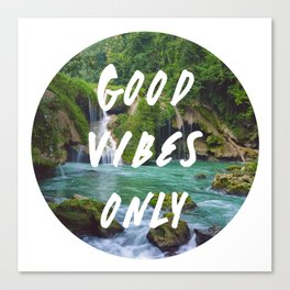 Good Vibes Only 2 Canvas Print