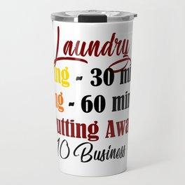 Funny Laundry Lazy Bum Hate Chores Honest Truth Meme Travel Mug