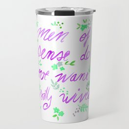 Men of sense do not want silly wives - Purple & Green Palette Travel Mug