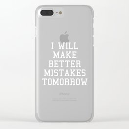 Better Mistakes Funny Quote Clear iPhone Case
