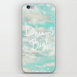 Dream Big (Turquoise) iPhone Skin