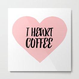 I heart coffee - pink heart Metal Print
