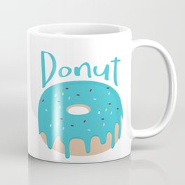 Life is short - Eat more Donuts Coffee Mug