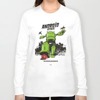 android Long Sleeve T-shirts featuring ANDROID ATTACK by Adams Pinto