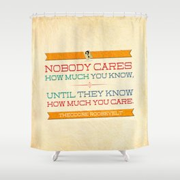 How Much You Care Shower Curtain