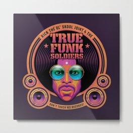 True Funk Soldiers 2 Metal Print