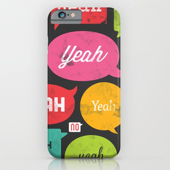 Yeah yeah yeah yeah, yeah yeah yeah yeah iPhone & iPod Case
