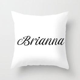Name Brianna Throw Pillow