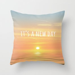It's A New Day (Typography) Throw Pillow