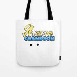 Relatives Family Kinship Ancestry Household Love Bloodline Ancestry Awesome Grandson Gift Tote Bag