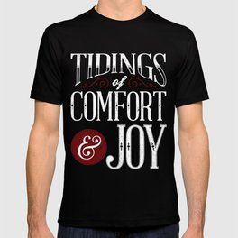 Tidings of Comfort & Joy T-shirt