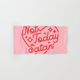 not today satan II Hand & Bath Towel